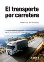 EL TRANSPORTE POR CARRETERA