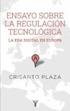 Ensayo sobre la regulación tecnológica