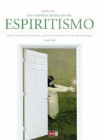 Entre en… los poderes del espiritismo