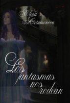 LOS FANTASMAS NOS RODEAN