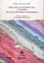 Idea de la literatura y teoría de los géneros literarios (ebook)