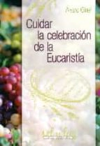 Cuidar la celebración de la Eucaristía (ebook)
