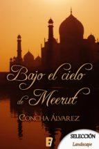 Bajo el cielo de Meerut (ebook)