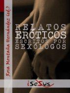RELATOS ERÓTICOS ESCRITOS POR SEXÓLOGOS (ebook)