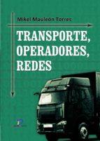 Transporte, operadores, redes (ebook)