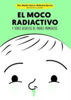 El moco radiactivo (ebook)