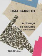 A doença de Antunes e outros contos (ebook)