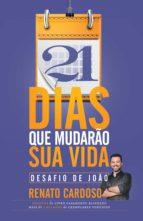 21 DIAS QUE MUDARÃO SUA VIDA