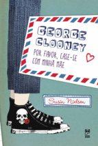 GEORGE CLOONEY, POR FAVOR, CASE-SE COM MINHA MÃE
