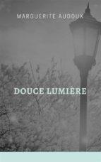 Douce Lumière (ebook)