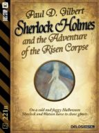 Sherlock Holmes and the Adventure of the Risen Corpse (ebook)