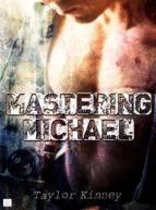Mastering Michael (ebook)