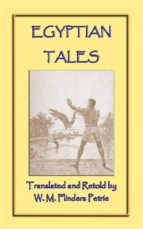 EGYPTIAN TALES - 6 Ancient Egyptian Children's Stories (ebook)