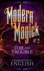 Toil and Trouble (ebook)