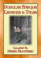POPULAR BASQUE LEGENDS AND TALES - 13 illustrated Basque tales (ebook)