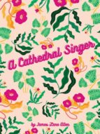 A Cathedral Singer (ebook)