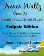 IRENEN WALTZ OPUS 32 EASIEST PIANO SHEET MUSIC TADPOLE EDITION