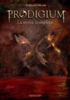 Prodigium - La storia completa (ebook)