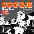Boogie, el aceitoso 6 (ebook)