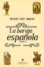 La Baraja Española Tomo I (ebook)