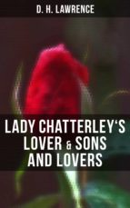 LADY CHATTERLEY'S LOVER & SONS AND LOVERS