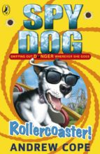 Spy Dog: Rollercoaster! (ebook)