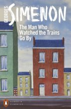 The Man Who Watched the Trains Go By (ebook)