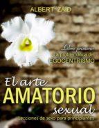 EL ARTE AMATORIO SEXUAL - LECCIONES DE SEXO PARA PRINCIPIANTES. LIBRO PRIMERO: (ebook)