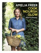 Cook, Nourish, Glow: Step into Summer (ebook)