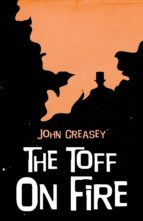 The Toff on Fire (ebook)
