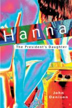 Hanna The President's Daughter (ebook)