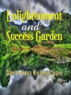 ENLIGHTENMENT AND SUCCESS GARDEN