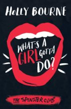 What's A Girl Gotta Do? (ebook)