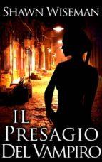 Il Presagio Del Vampiro (ebook)
