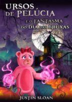 Ursos De Pelúcia E O Fantasma Do Dia Das Bruxas (ebook)