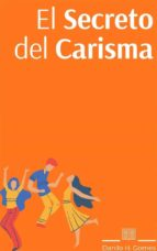 El Secreto Del Carisma (ebook)