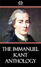 The Immanuel Kant Anthology (ebook)