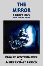 The Mirror: A Biker's Story (ebook)