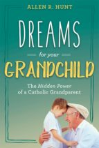 Dreams for Your Grandchild (ebook)
