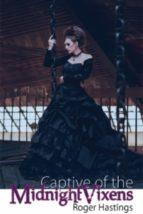 Captive of the Midnight Vixens (ebook)