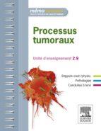 Processus tumoraux (ebook)
