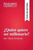 ¿Quién quiere ser millonario?de Vikas Swarup (Guía de lectura) (ebook)