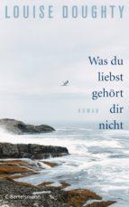 Was du liebst, gehört dir nicht (ebook)