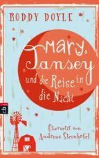 Mary, Tansey und die Reise durch die Nacht (ebook)