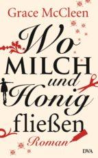 Wo Milch und Honig fließen (ebook)
