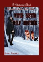 WITCH SISTER, WOLF BROTHER