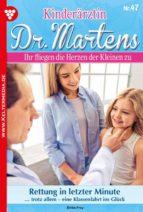 KINDERÄRZTIN DR. MARTENS 47 ? ARZTROMAN