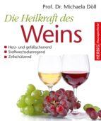 Die Heilkraft des Weins (ebook)