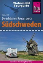 Reise Know-How Wohnmobil-Tourguide Südschweden: Die schönsten Routen (ebook)
