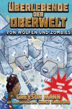 Überlebende der Oberwelt: Von Wölfen und Zombies (ebook)
